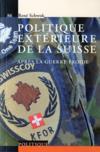 Livres - La politique extérieure de la Suisse après la Guerre froide
