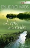 Livres - L'écho de la rivière