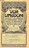 Livres - VOR UNGDOM, OKT. 1913, TIDSSKRIFT FOR OPDRAGELSE OG UNDERVISNING UDGIVET AF PÆDAGOGISK SELSKAB, UNDER REDAKTION AF Dr. NIELS BANG (INDHOLD: MARIE HELMS: MONTESSORI BØRNEHAVERNE I ITALIEN. CHR. B. FLAGSTAD: AKTIV OG PASSIV SPROGBEHERSKELSE...)