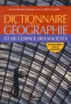 Livres - Dictionnaire de la géographie et de l'espace des sociétés