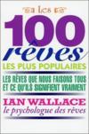 Livres - Les 100 rêves les plus populaires ; les rêves que nous avons tous et ce qu'ils signifient vraiment