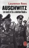 Livres - Auschwitz ; les nazis et la «solution finale»