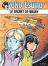 Livres - Yoko Tsuno T.27 ; le secret de Khany