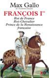 Livres - François Ier ; roi de France, roi chevalier, prince de la Renaissance française