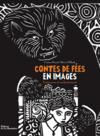 Livres - Contes de fées en images ; entre peur et enchantement