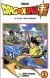 "Livres - Dragon Ball Super T.3 ; le plan ""zéro humain"""