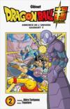Livres - Dragon Ball Super T.2 ; annonce de l'univers gagnant !!