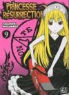 Livres - Princesse resurrection t.9