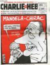 """Livres - """"charlie Hebdo N°213 - Mandela-Chirac """"chez Nous L'Apartheid C'Est Du Passe..."""""""