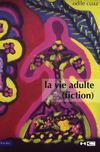 Livres - La vie adulte (fiction)