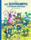 Livres - Les Schtroumpfs & le village des filles t.1 : la forêt interdite