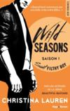 Livres - Wild seasons saison 1 ; sweet filthy boy
