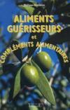 Aliments Guerisseurs Et Complements Alim.