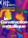 Guide de construction métallique