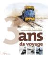 Livres - 3 ans de voyage ; 25 pays par voie terrestre en histoires et en images