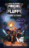 Livres - Frigiel et Fluffy T.3 ; la forêt de Varogg