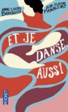 Livres - Et je danse, aussi