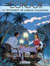 Livres - Condor T.4 ; Le Testament De Marius Casanova