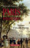 Livres - Paris romantique ; tableaux d'une ville disparue