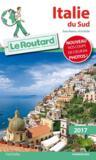 Livres - GUIDE DU ROUTARD ; Italie du Sud (édition 2017)