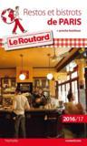 Restos et bistrots de Paris (édition 2016/2017)