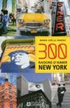 Livres - 300 raisons d'aimer New York