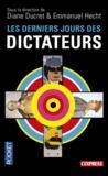 Livres - Les derniers jours des dictateurs