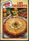Livres - Les Desserts - Les Cahiers De La Cuisine Facile