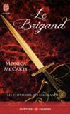 Livres - Les chevaliers des Highlands T.8 ; le brigand
