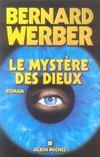 Livres - Cycle Des Dieux. 3. Le Mystère Des Dieux. Roman