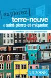 Livres - EXPLOREZ ; explorez Terre-Neuve et Saint-Pierre-et-Miquelon