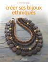 Livres - Creer Ses Bijoux Ethniques