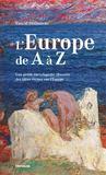 Livres - L'Europe De A A Z. Petite Encyclopedie Des Idees Recues Sur L'Europe