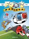 Livres - Les Foot Maniacs ; le best of 3D