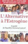 Livres - Alternative estrogene (l') ne