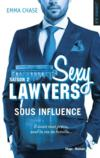 Livres - Sexy Lawyers T.2 ; Sous Influence