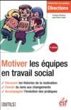 Livres - Motiver les équipes en travail social