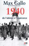 Livres - Une histoire de la 2e guerre mondiale t.1 ; 1940, de l'âbime à l'espérance