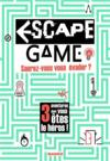 Livres - Escape game ; saurez-vous vous évader ?