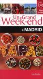 Livres - Un Grand Week-End ; A Madrid