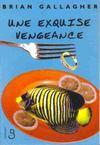 Livres - Une exquise vengeance
