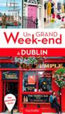 Livres - Un Grand Week-End ; Dublin