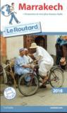 Livres - GUIDE DU ROUTARD ; Marrakech (édition 2018)