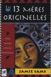 Livres - Les 13 mères originelles