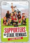 Livres - Supporters du stade rennais ; le manuel officieux !