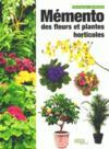 Livres - Mémento des fleurs et plantes horticoles (édition 2015)