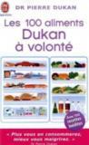 Livres - Les 100 aliments Dukan à volonté