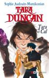 Livres - Tara Duncan ; Tara et Cal