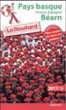 Livres - Guide Du Routard ; Pays Basque (France, Espagne), Béarn (édition 2017/2018)