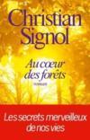Livres - Au coeur des forêts